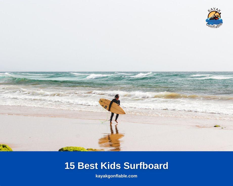 15 Best Kids Surfboard