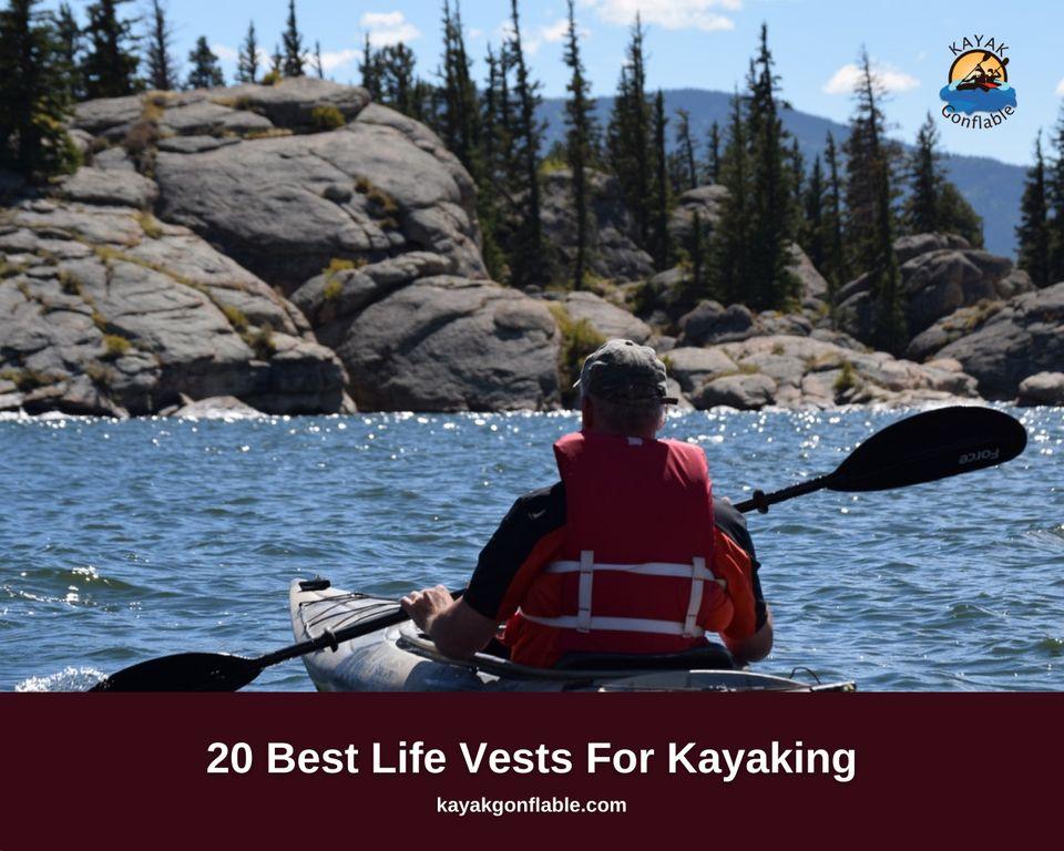 20 Best Life Vests For Kayaking